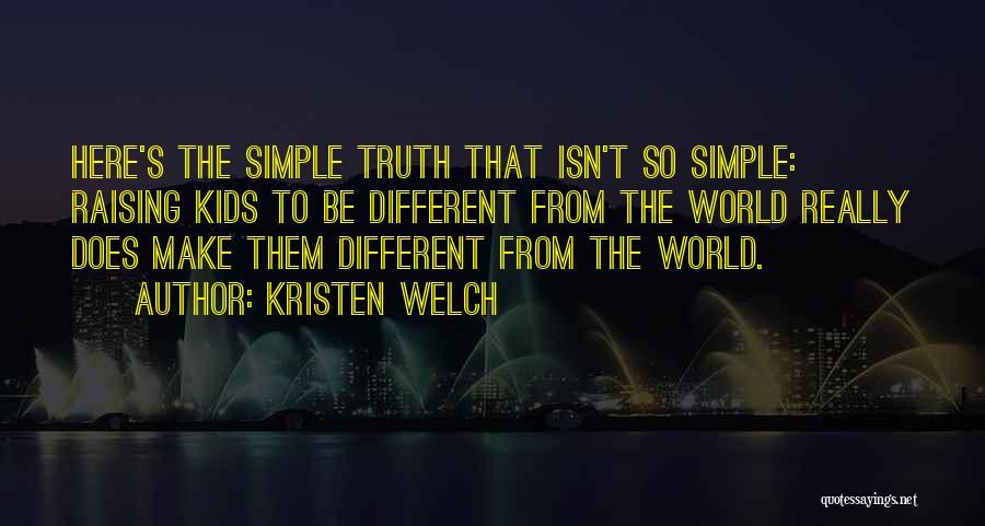 Kristen Welch Quotes 88744