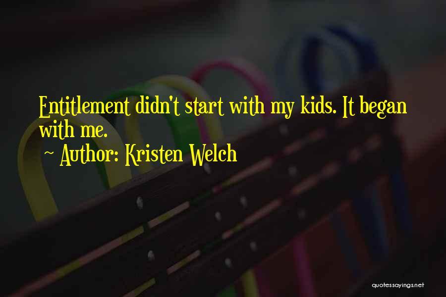 Kristen Welch Quotes 96766