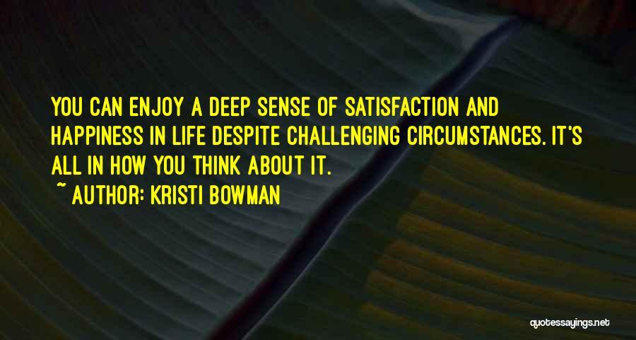 Kristi Bowman Quotes 1120009