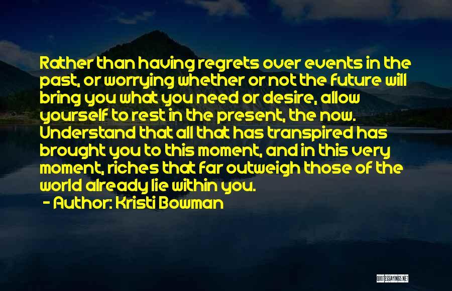 Kristi Bowman Quotes 1503429