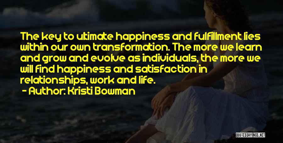 Kristi Bowman Quotes 1697339