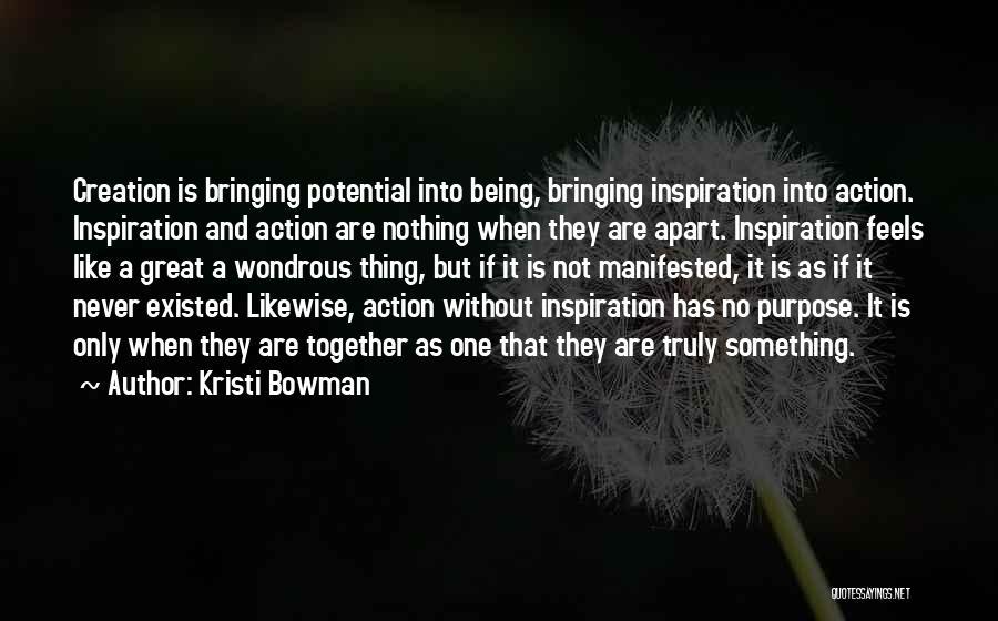 Kristi Bowman Quotes 1805318