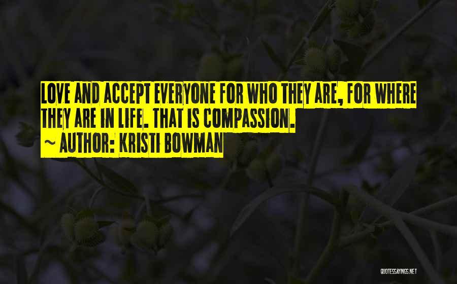 Kristi Bowman Quotes 2066839