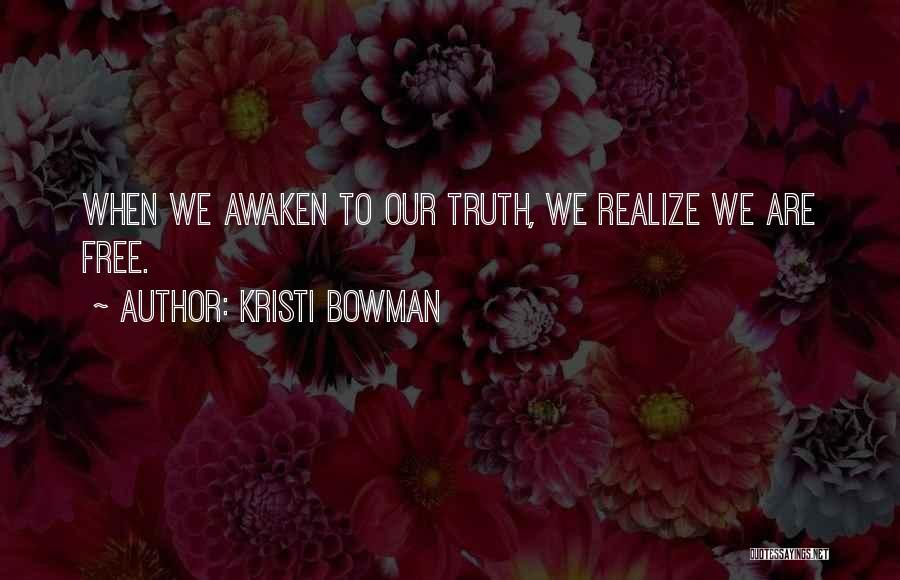 Kristi Bowman Quotes 2114460