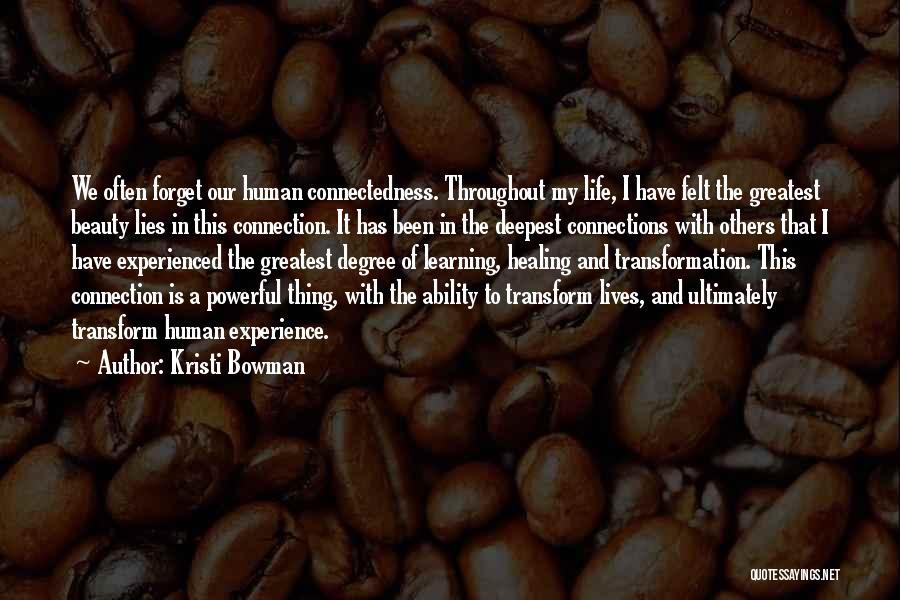 Kristi Bowman Quotes 770288