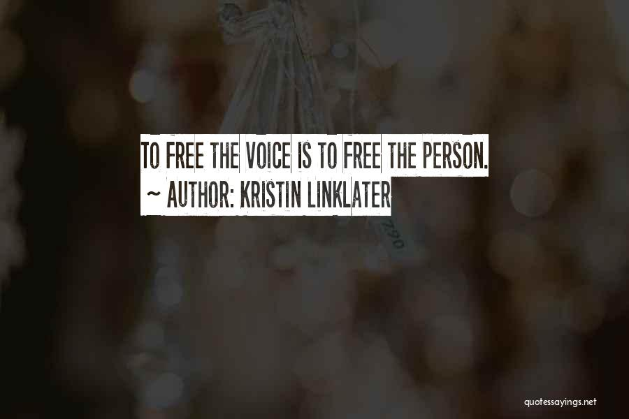 Kristin Linklater Voice Quotes By Kristin Linklater