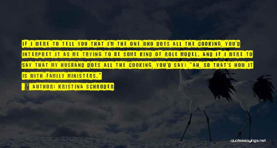 Kristina Schroder Quotes 1143986