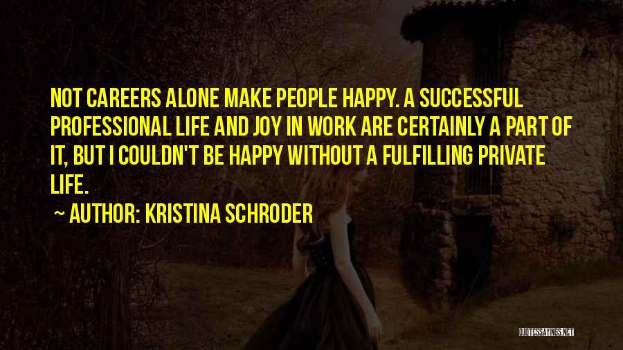 Kristina Schroder Quotes 1497946