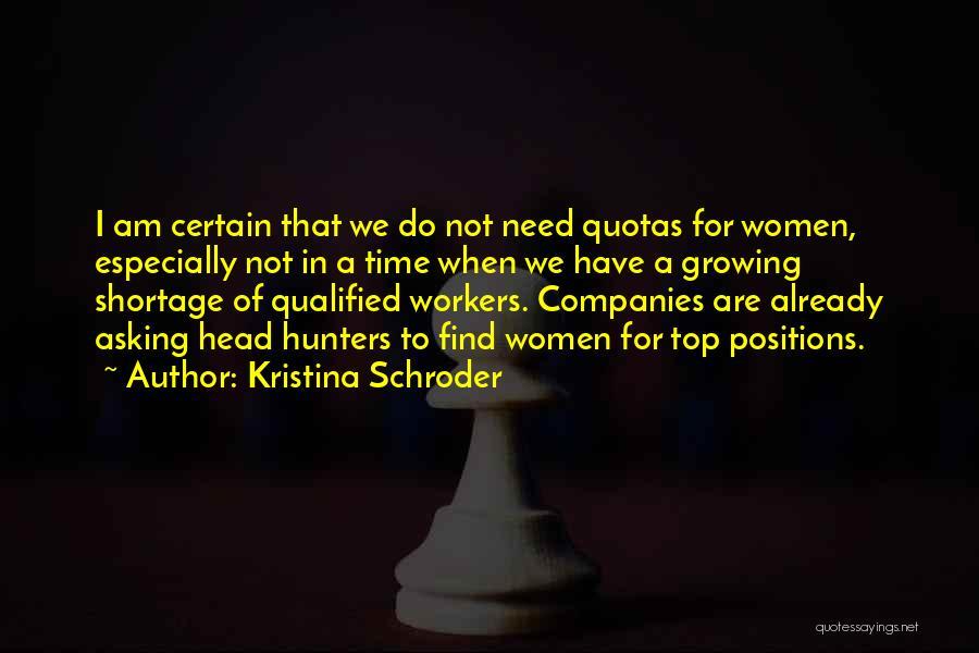 Kristina Schroder Quotes 1722212