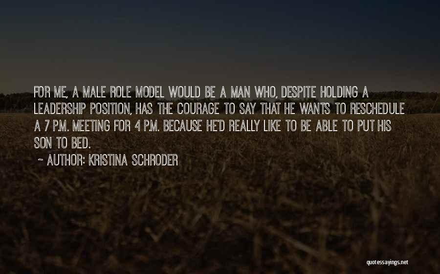 Kristina Schroder Quotes 504127