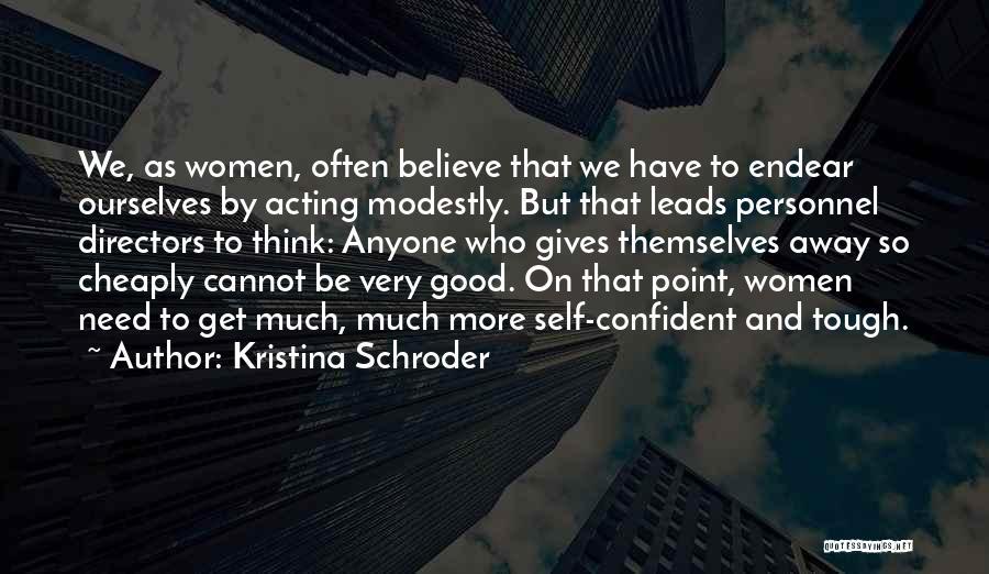 Kristina Schroder Quotes 556319
