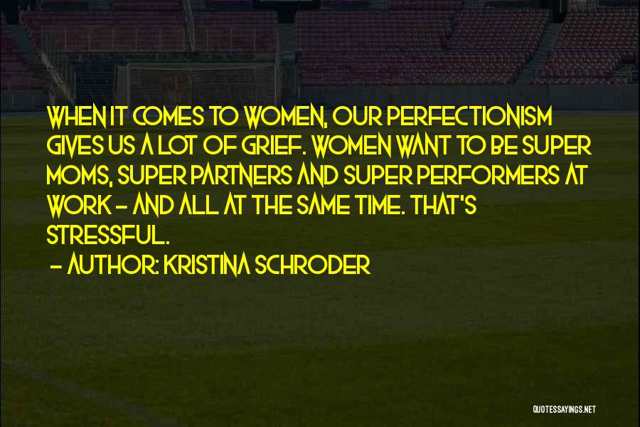 Kristina Schroder Quotes 684366