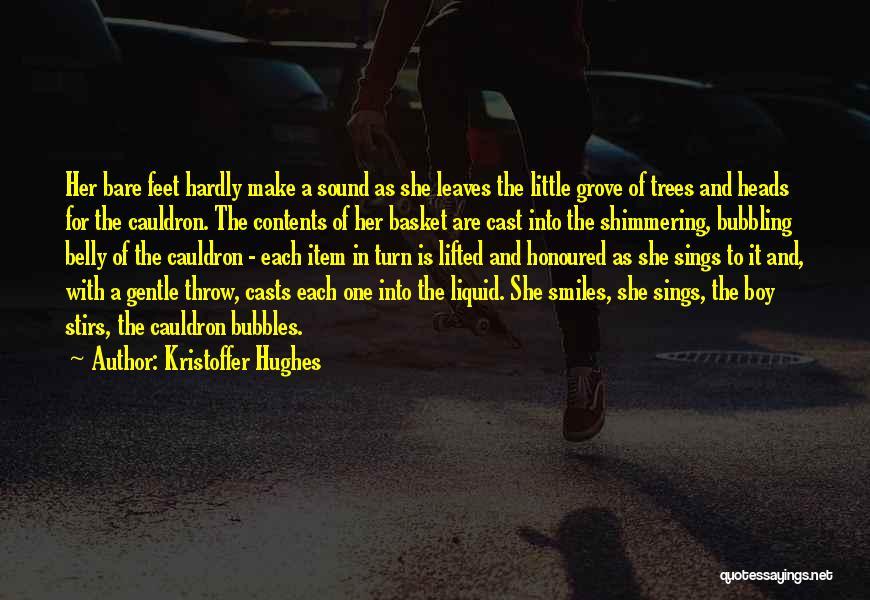 Kristoffer Hughes Quotes 358934