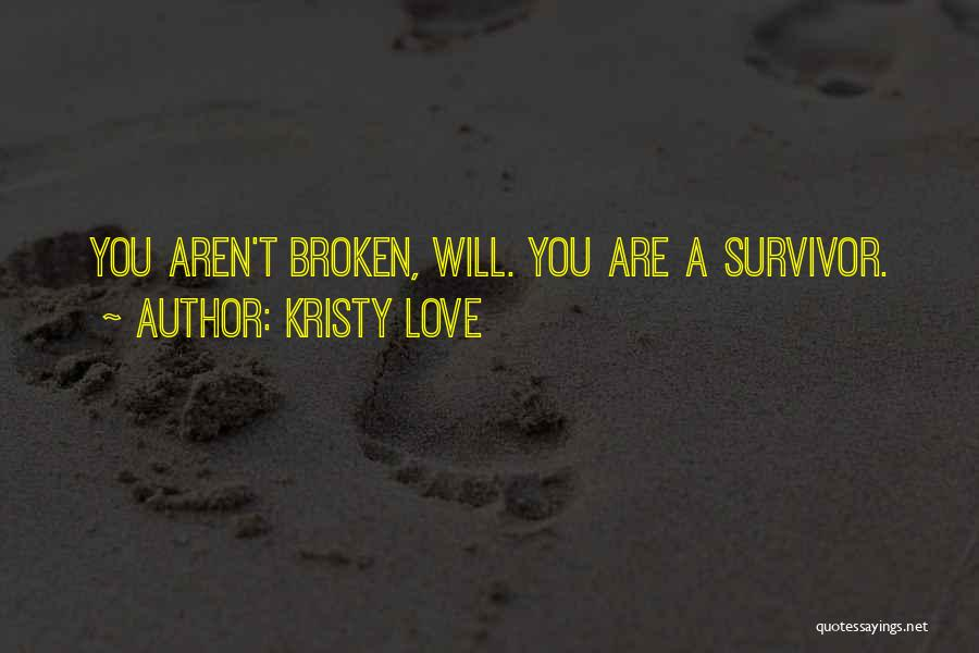Kristy Love Quotes 1115365