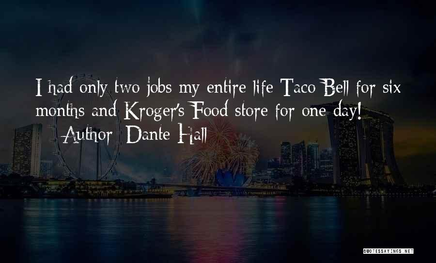 Kroger Quotes By Dante Hall