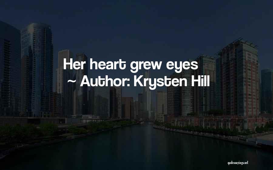 Krysten Hill Quotes 1139332