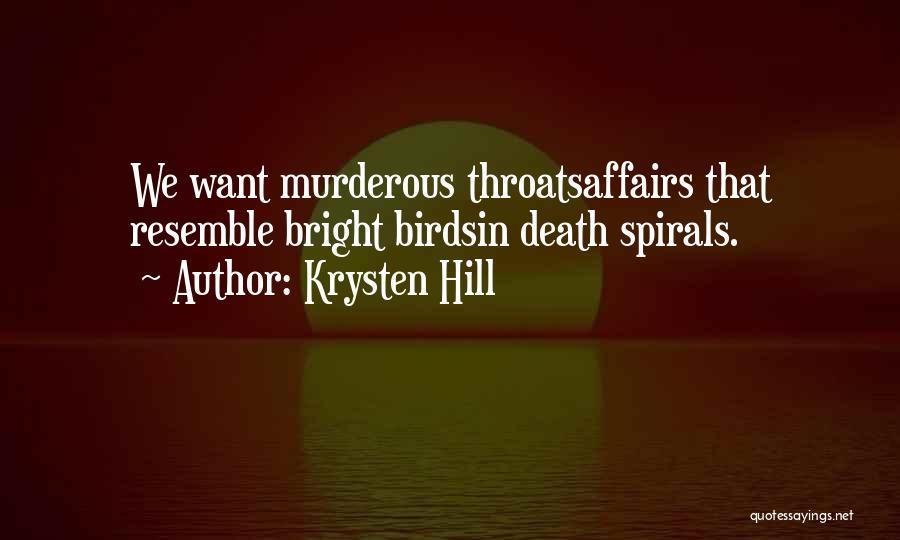 Krysten Hill Quotes 1771180