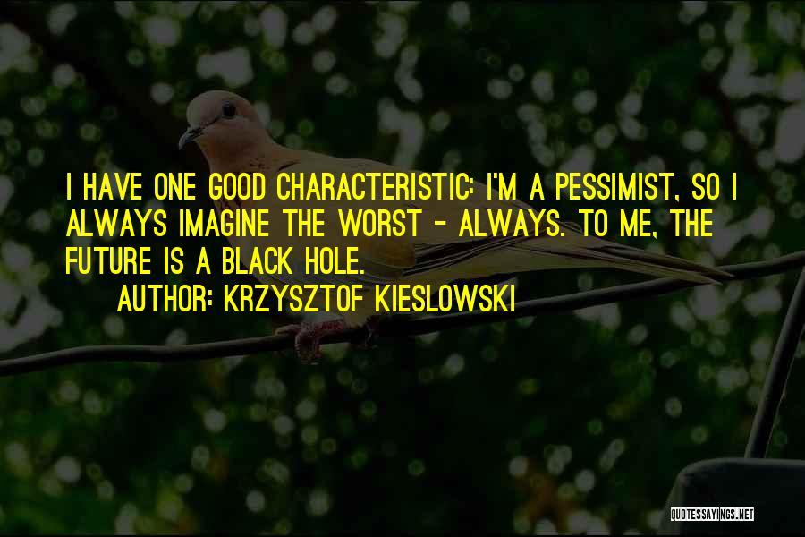 Krzysztof Kieslowski Quotes 1008815
