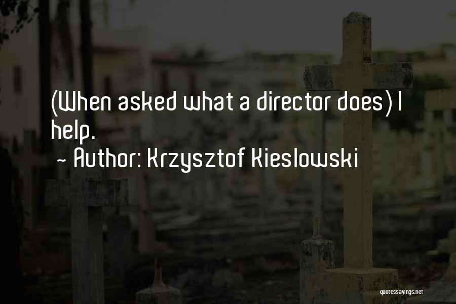 Krzysztof Kieslowski Quotes 1058848