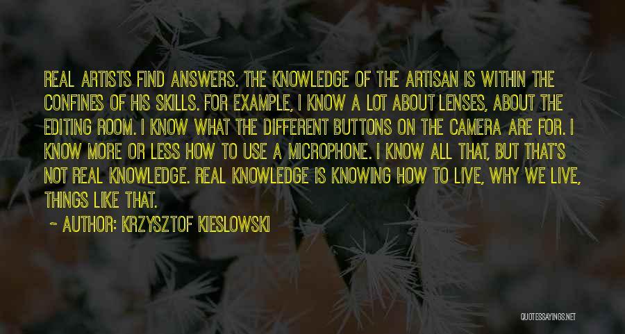 Krzysztof Kieslowski Quotes 1187007