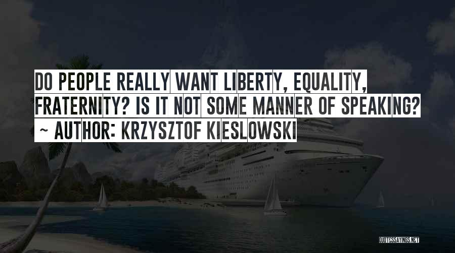 Krzysztof Kieslowski Quotes 1241120
