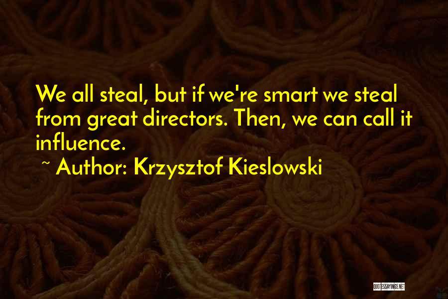Krzysztof Kieslowski Quotes 1244113