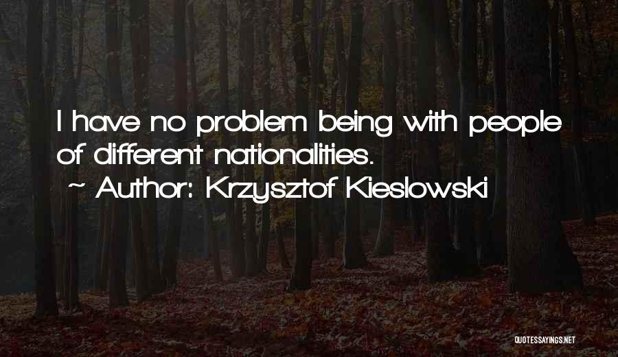 Krzysztof Kieslowski Quotes 1310470
