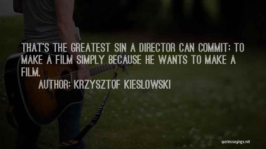 Krzysztof Kieslowski Quotes 1953570