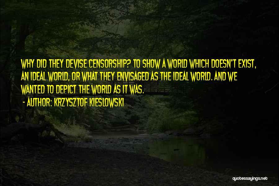 Krzysztof Kieslowski Quotes 2217359
