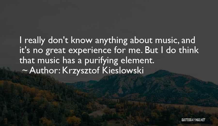 Krzysztof Kieslowski Quotes 249658