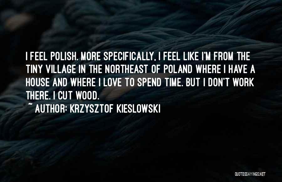 Krzysztof Kieslowski Quotes 390234