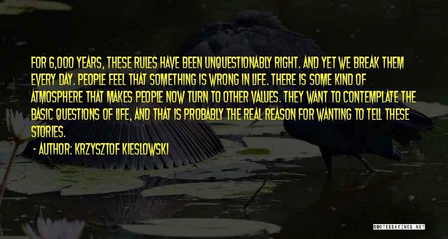 Krzysztof Kieslowski Quotes 423625