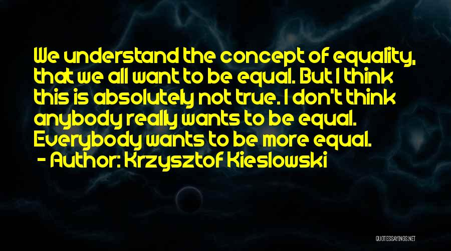Krzysztof Kieslowski Quotes 500155