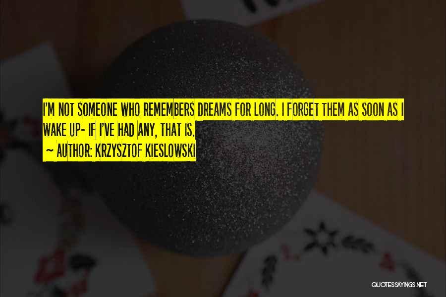 Krzysztof Kieslowski Quotes 687463