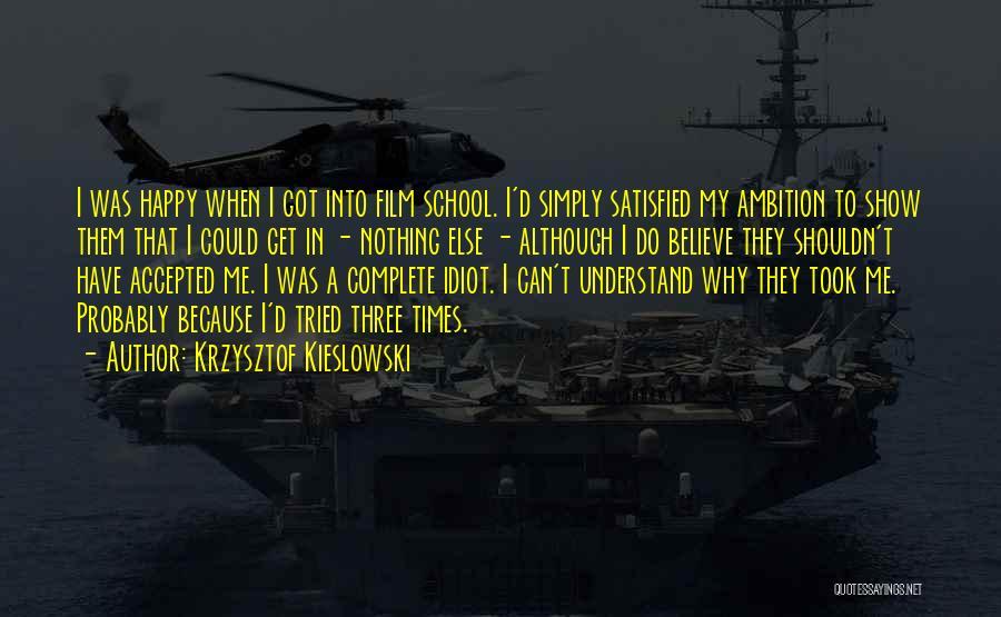 Krzysztof Kieslowski Quotes 760675