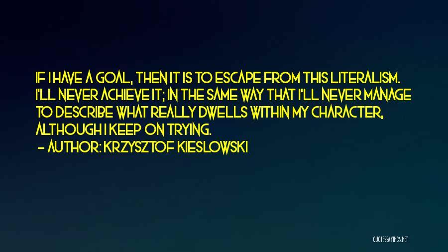 Krzysztof Kieslowski Quotes 937787