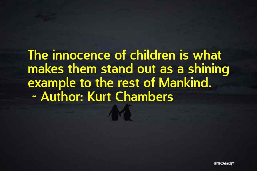 Kurt Chambers Quotes 1809490