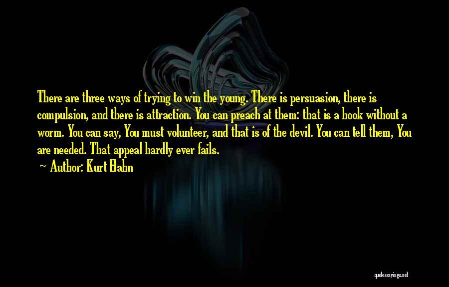 Kurt Hahn Quotes 1521152