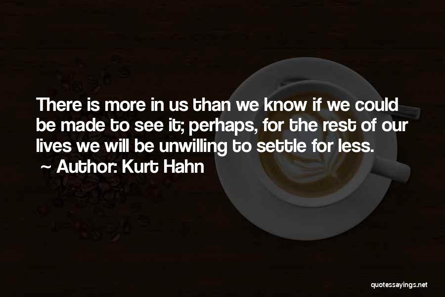Kurt Hahn Quotes 1831121