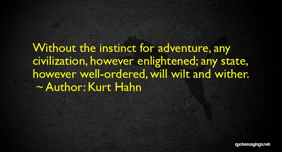 Kurt Hahn Quotes 218872