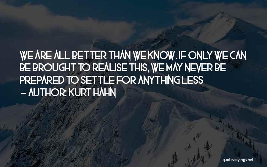 Kurt Hahn Quotes 2255353