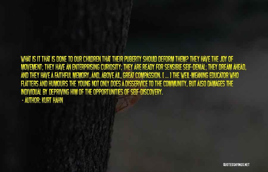 Kurt Hahn Quotes 345008