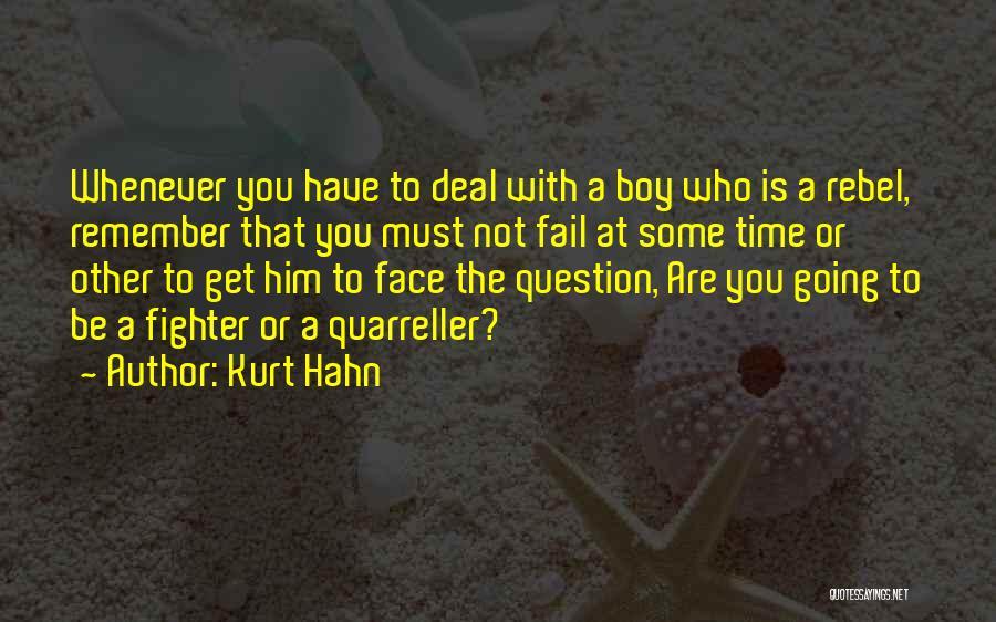 Kurt Hahn Quotes 521706