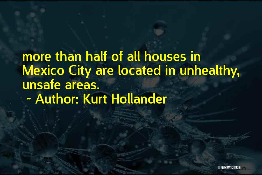 Kurt Hollander Quotes 724192