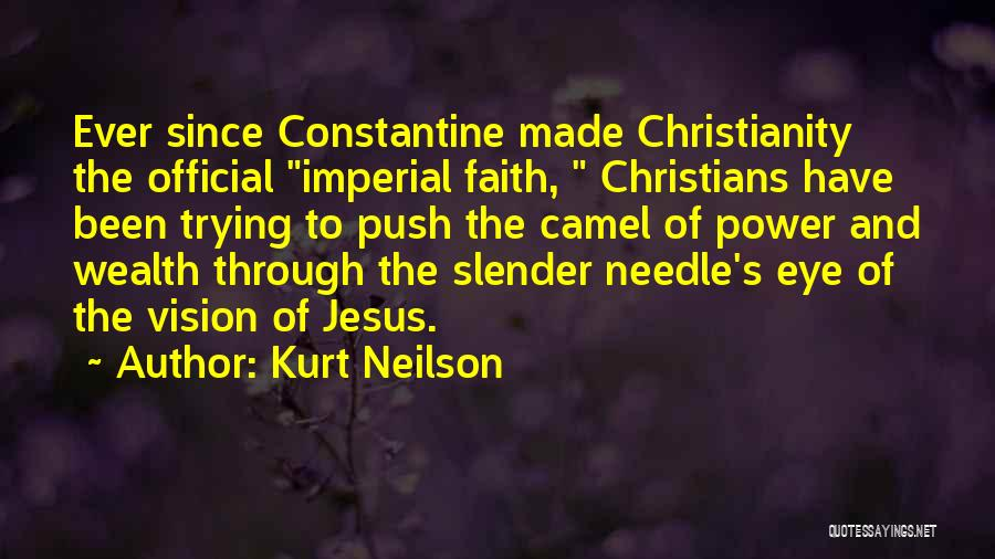Kurt Neilson Quotes 2264773