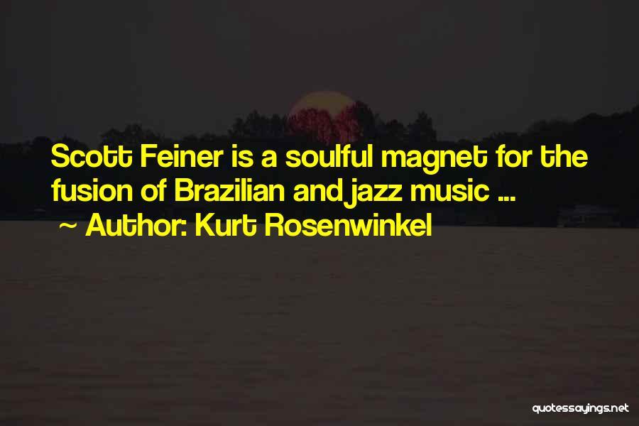 Kurt Rosenwinkel Quotes 382267