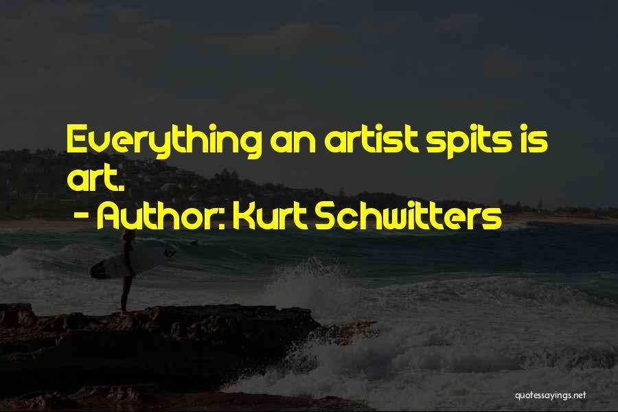 Kurt Schwitters Quotes 1359538
