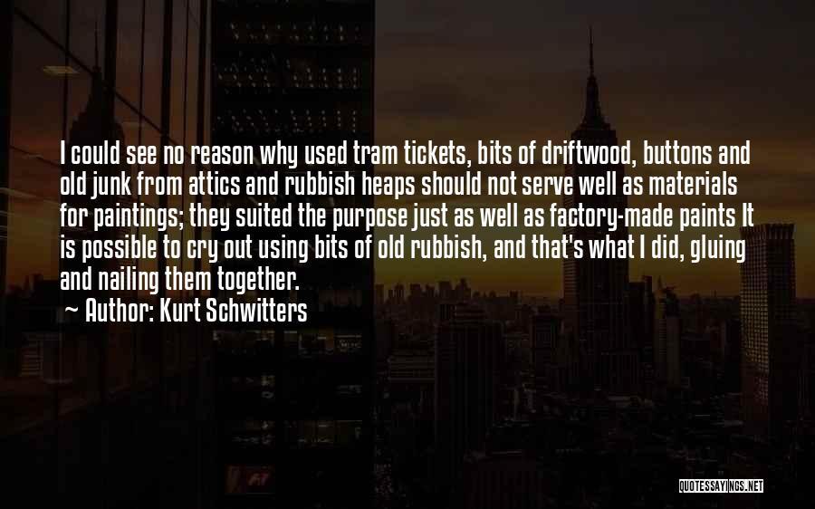 Kurt Schwitters Quotes 1433529