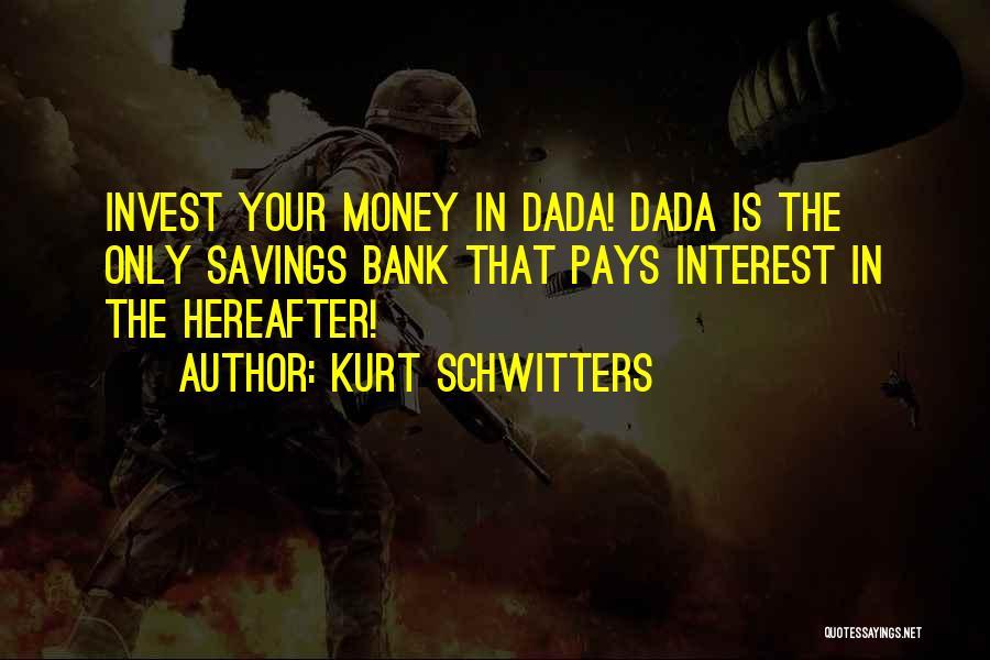 Kurt Schwitters Quotes 1532944