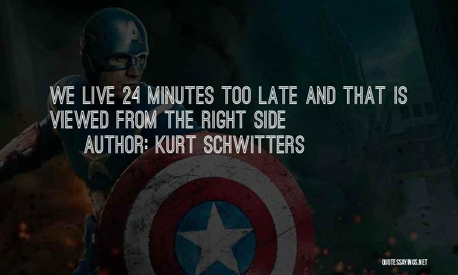 Kurt Schwitters Quotes 1985493